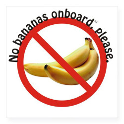 No Bananas Onboard, Please!